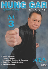 Hung Gar Kung Fu Volume 3  by Bucksam Kong Sifu Bucksam Kong is one of the foremost experts on hung gar kung fu and a highly respected member of the Black Belt Hall of Fame.  Volume 3 includes five animal hand forms: tiger, crane, leopard, snake and dragon; special conditioning and self-defense. (Approx. 57 min.)