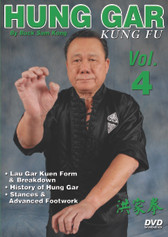 Hung Gar Kung Fu Volume 4  by Bucksam Kong Sifu Bucksam Kong is one of the foremost experts on hung gar kung fu and a highly respected member of the Black Belt Hall of Fame.  Volume 4 includes lau gar kuen form and breakdown, history of hung gar, courtesy and respect, stances and intricate footwork. (Approx. 57 min.)