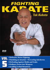 FIGHTING KARATE Volume 5 by Tak Kubota Soke Takayuki Kubota is a member of the Black Belt Hall of Fame and the founder and grandmaster of the International Karate Association Inc. Kubota's hybrid of judo, karate and jujutsu techniques is a very powerful and practical self-defense system called gosoku-ryu. Learn its techniques in this five-part video collection from the man who has trained some of the finest law-enforcement and military personnel in the world.  Volume 5: Defensive Street Fighting — Kicking drills, striking drills and effective ways to strike and kick an attacker, how to block attacks and initiate counterattacks, executing takedowns, defending against holds and grabs, ways of defending yourself from the ground or while sitting, turning ordinary items into weapons and avoiding potentially lethal situations on the street. (Approx. 60 min.)