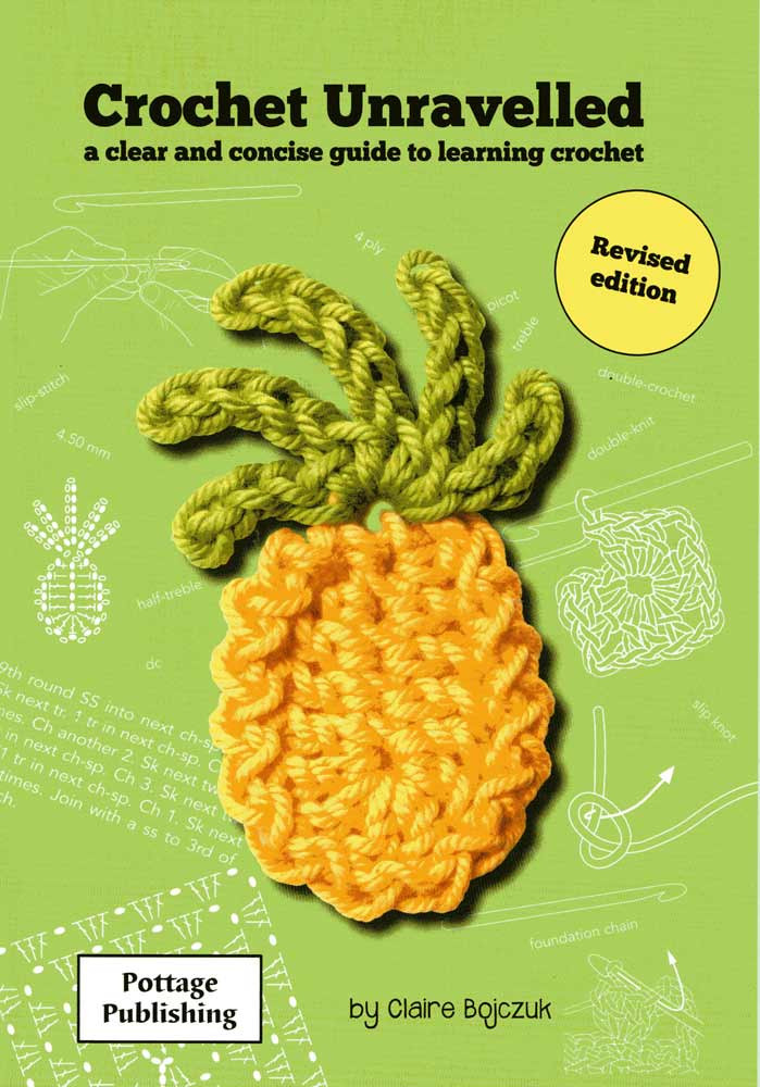 Crochet Unravelled Crochet Book For Beginners Left And Right
