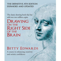 Drawing on the Right Side of the Brain 4th Edition