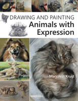 Drawing & Painting Animals With Expression | Marjolein Kruijt (9781782213215)