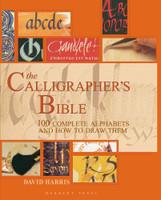 The Calligraphers Bible | David Harris (9781912217694)