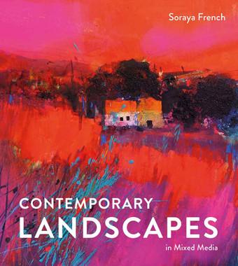 Contemporary Landscapes in Mixed Media | Soraya French