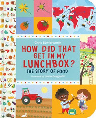 How Did That Get in My Lunch Box? Book