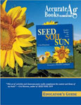 Seed Soil and Sun: Educator's Guide