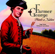 Farmer George Grows a Nation
