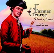 Farmer George Grows a Nation
