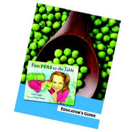 First Peas to the Table: Educator's Guide