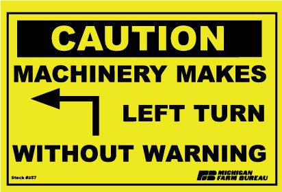 Machinery Makes Left Turn Sign