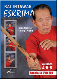 "ESKRIMA BALINTAWAK VOL. 4-5-6 (3 DVD SET) By GM ""Ising"" Atillo"