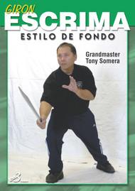 GIRON ESCRIMA (Vol-1) ESTILO DE FONDO By Grandmaster Tony Somera