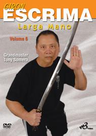 GIRON ESCRIMA (Vol-6) LARGA MANO By Grandmaster Tony Somera