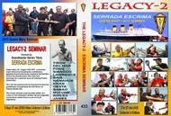SERRADA ESCRIMA LEGACY 2 (2013 Queen Mary Seminar)