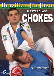 BRAZILIAN JIU JITSU ULTIMATE CHOKING TECHNIQUES By Renato Magno