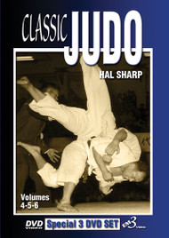 CLASSIC JUDO Vol. 4-5-6 (3 DVD Set) by Hal Sharp