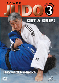 POWER JUDO - Volume 3 GET A GRIP By Hayward Nishioka