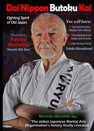 "Vol-3 Dai Nippon Butoku Kai ""Fighting Spirit Of Old Japan"" Featuring Patrick McCarthy Hanshi 9th Dan"