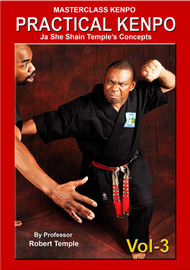 MASTERCLASS KENPO - PRACTICAL KENPO Vol-3 by Professor Robert Temple