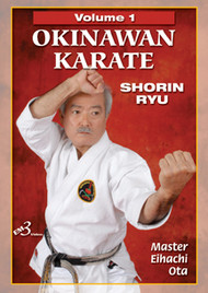 OKINAWAN KARATE  SHORIN RYU Vol. 1 By Master Eihachi Ota