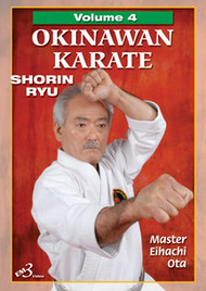 OKINAWAN KARATE  SHORIN RYU Vol. 4 By Master Eihachi Ota