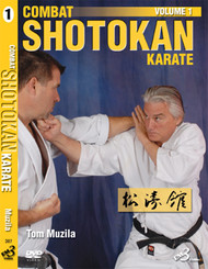COMBAT SHOTOKAN KARATE VOL. 1 By Tom Muzila