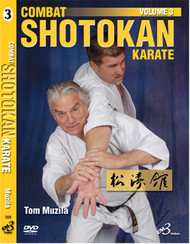 COMBAT SHOTOKAN KARATE VOL. 3 By Tom Muzila