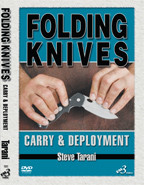 Folding Knives: Carry and Deployment By Steve Tarani