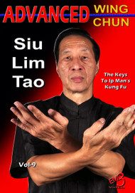 Advanced Wing Chun - Vol-9 (Siu Lim Tao)  by Sifu Samuel Kwok