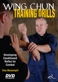 WING CHUN TRAINING DRILLS  -  By Master Tony Massengill