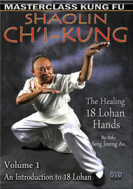 Ch'i Kung  Vol-1 (The Healing 18 Lohan Hands) By Sifu Seng Jeorng Au
