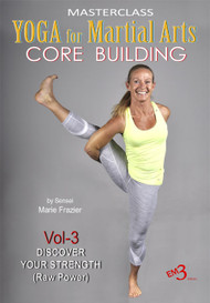 YOGA for MARTIAL ARTS (Vol-3) CORE BUILDING by Sensei Marie Frazier