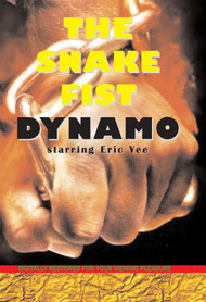 The Snake Fist Dynamo