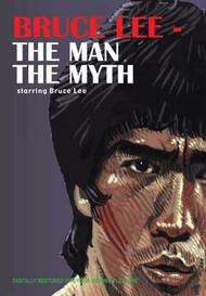 Bruce Lee - The Man The Myth