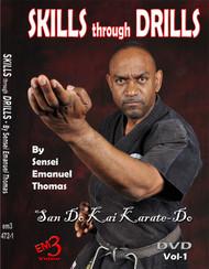 Skills Through Drills By Sensei Emanuel Thomas