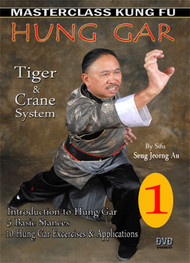 HUNG GAR – VOL. 1 -By Sifu Seng Jeorng Au
