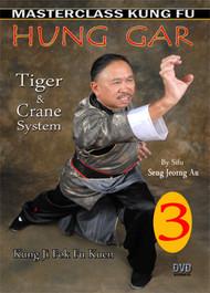 HUNG GAR (Kung Fu) VOL. 3  By Sifu Seng Jeorng Au