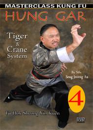 HUNG GAR (Kung Fu) VOL. 4  By Sifu Seng Jeorng Au