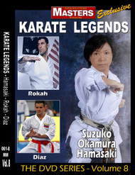 Karate Legends Vol-8 with Suzuko Okamura Hamasaki - Avi Rokah - Antonia Diaz