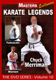 Karate Legends Vol-10 with Chuck Merriman - Mina Yamazaki - Clay Morton