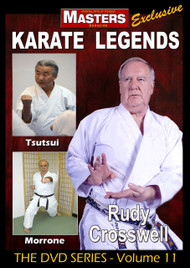 Karate Legends Vol-11 with Rudy Crosswell - Gary Tsutsui - Jerry Morrone