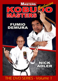 KOBUDO MASTERS Vol-1 with Fumio Demura and Nick Adler
