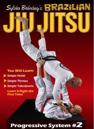 Sylvio Behring Brazilian Jiu Jitsu Progressive System Volume 2