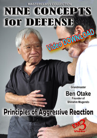 NINE CONCEPTS for DEFENSE by Grandmaster Ben Otake (Video Download)