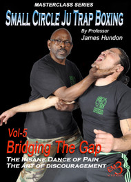 Vol-5 Bridging The Gap- Small Circle Ju Trap Boxing