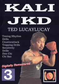 TED LUCAYLUCAY Kali Escrima / Jeet Kune Do (DVD Vol-3)