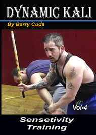 BARRY CUDA DYNAMIC FILIPINO KALI (Vol-4) SENSITIVITY TRAINING DVD DAN CHI LOP SAO
