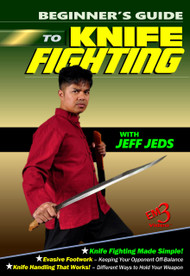 Beginner's Guide To Knife Fighting Vol-3 By Jeff Jeds