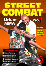 "Street Combat Urban MMA Vol-1 by Willie ""The Bam"" Johnson"