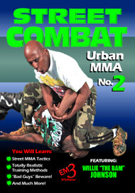 "Street Combat Urban MMA Vol-2 by Willie ""The Bam"" Johnson"
